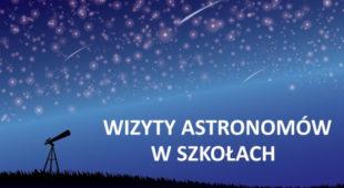 Wizyty astronomów w szkołach – Projekt PTA w ramach setnej rocznicy istnienia Międzynarodowej Unii Astronomicznej
